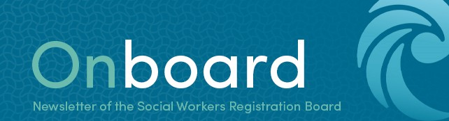 Onboard: Special Edition - Response to Kahu Aroha Report Social Workers Registration Board